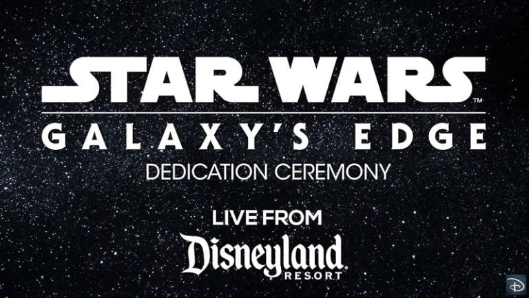 Star Wars Galaxy's Edge dedication ceremony live streaming 2