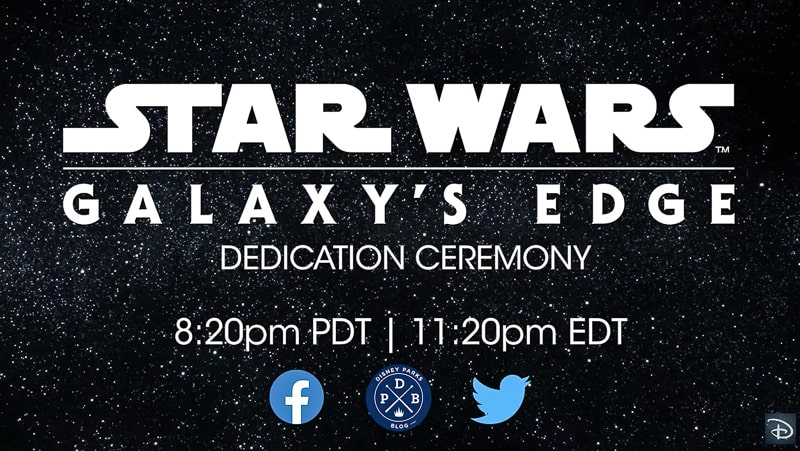 Star Wars Galaxy's Edge dedication ceremony live streaming