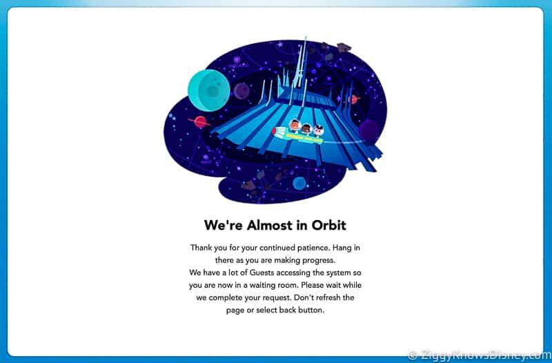 Disney Park Pass Wait screen We're almost in orbit