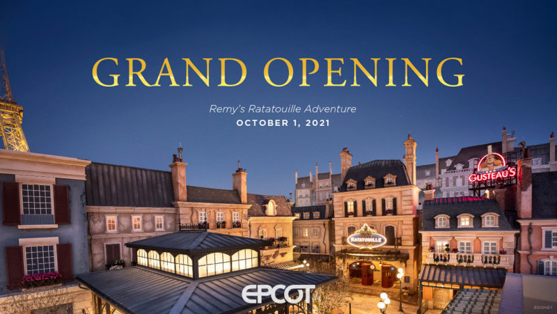 Remy's Ratatouille Adventure Opening October 1 2021